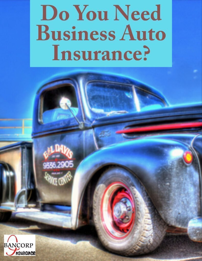 Do You Need Business Auto Insurance
