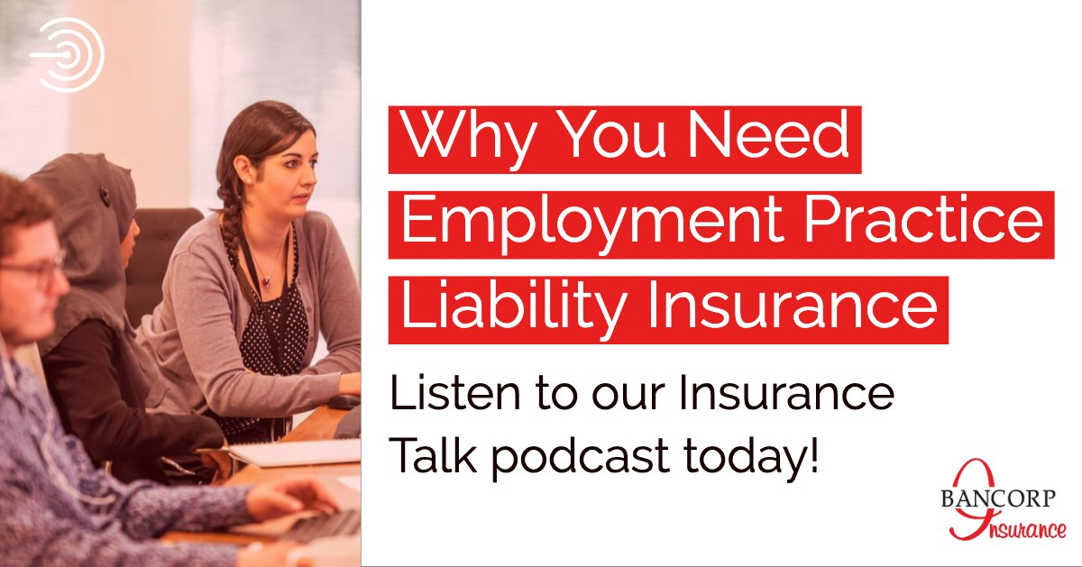 employment practice liability insurance podcast