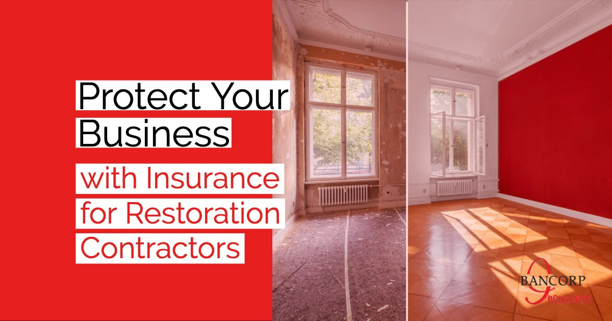 Insurance for restoration contractors