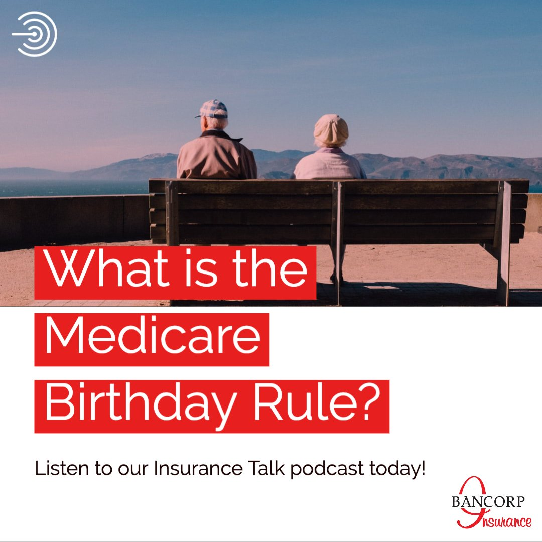 what is the Oregon medicare birthday rule podcast