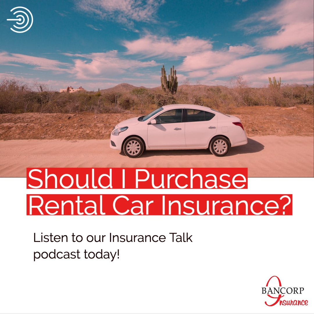 Insurance Talk - Should I Purchase Rental Car Insurance