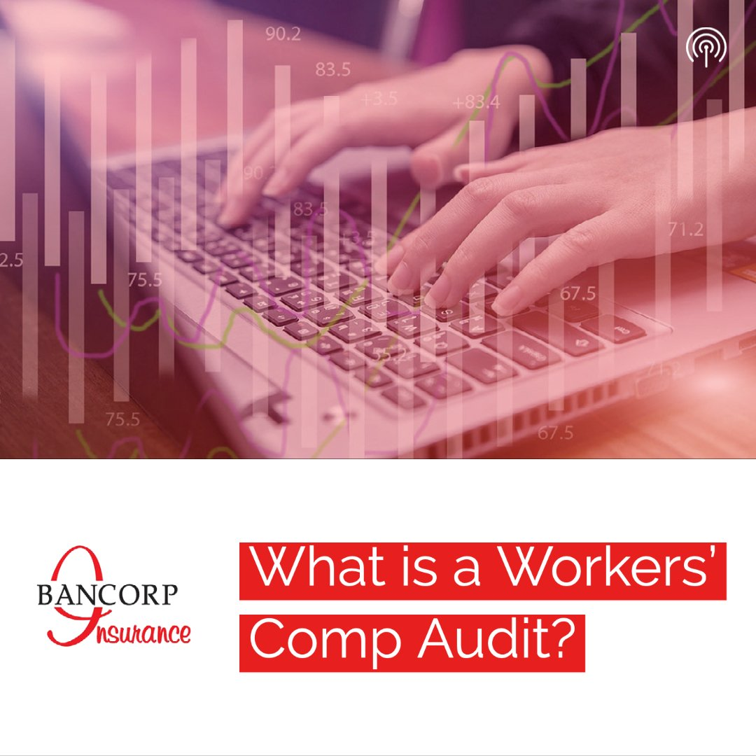 workers comp audit podcast graphic